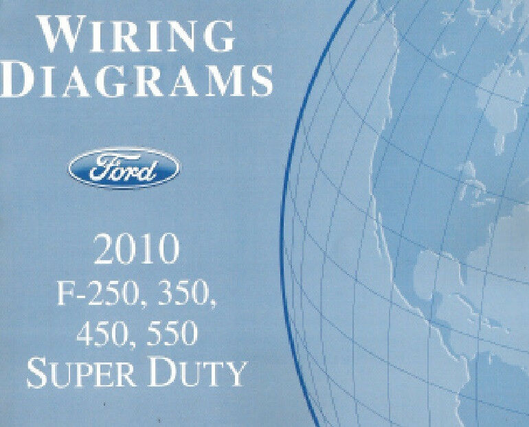 2010 Ford F250 F350 F450 F550 Factory Wiring Diagram Scehmatics Manual