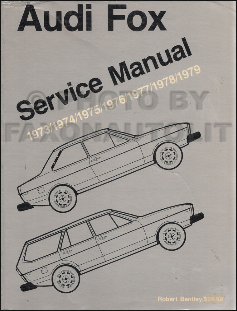 1973 1979 audi fox shop manual bentley repair service book with