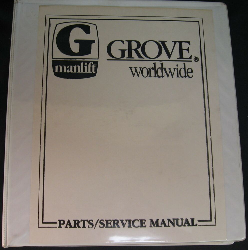 Grove Nugget B Series Self-Propelled Aerial Platform Parts and Service  Manual | eBay