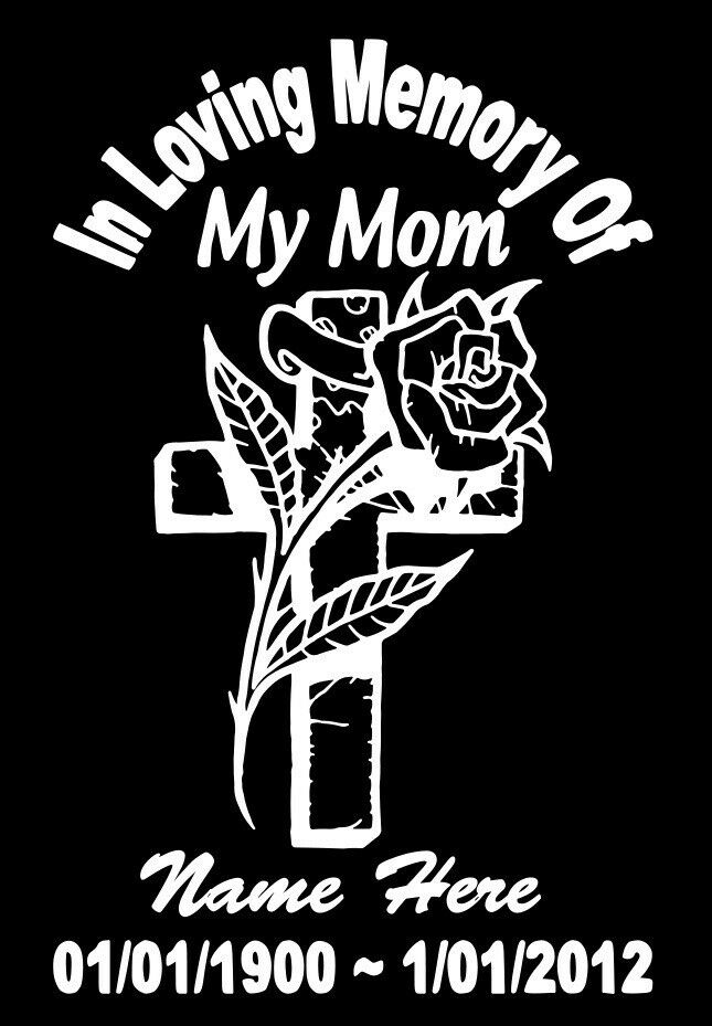 In Loving Memory Of Mom Cross Rose Decal Window Sticker