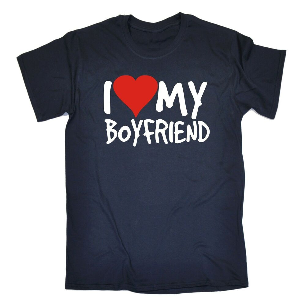 I Love My Boyfriend T-SHIRT Dating Valentines Girlfriend