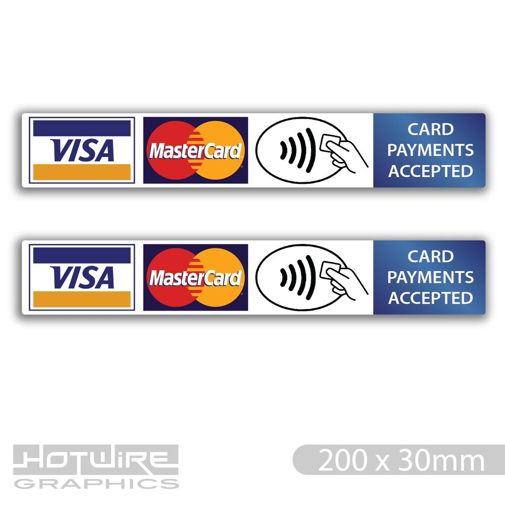 x2 pair credit card payment stickers waterproof vinyl shop taxi windows 620444490245 ebay. Black Bedroom Furniture Sets. Home Design Ideas