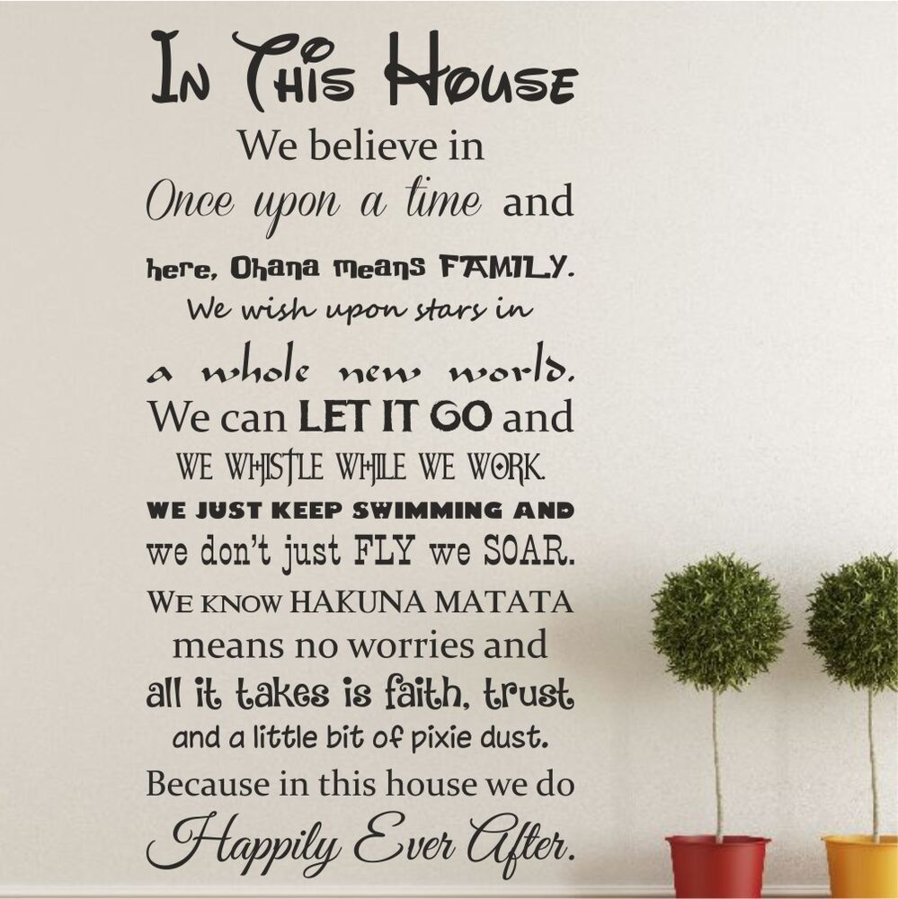 In This House Happily Ever After We Do Disney Like Wall