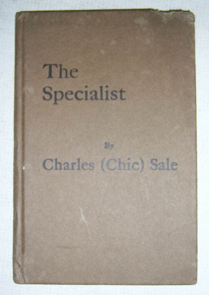 The Specialist By Charles Chic Sale Illustrated 1929 Specialist