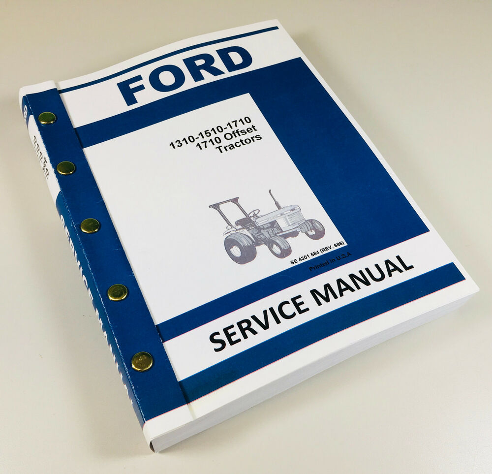 Ford Service Manuals: FORD 1310 1510 1710 COMPACT TRACTOR SERVICE REPAIR SHOP