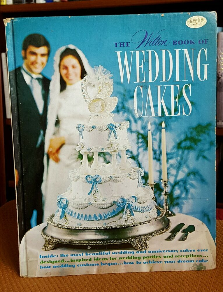 wedding cakes books the wilton book of wedding cakes 1971 hardcover vintage 23923