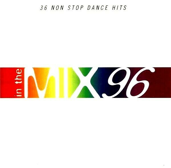 In the mix 96 vol 1 2 x cds oldskool 90s dance ibiza for Classic 90s house vol 2