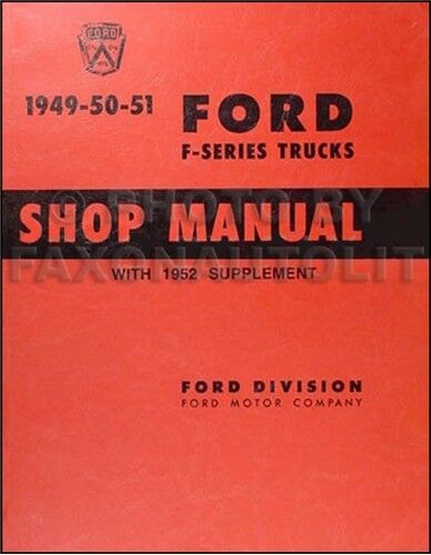 1949 1950 1951 1952 ford truck repair shop manual pickup