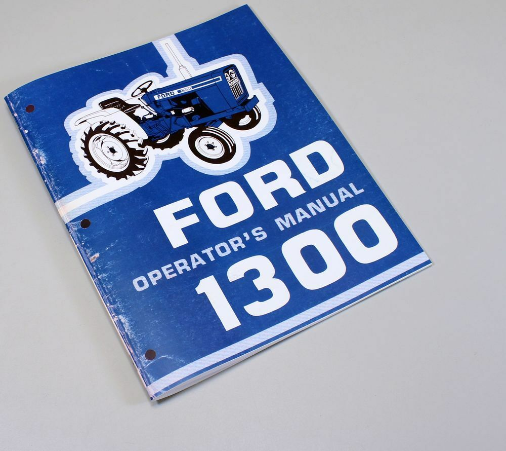 Ford 1300 Tractor Owners Operators Manual Maintenance