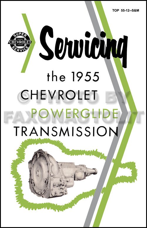 1955 Chevy Powerglide Training Manual Automatic Transmission Bel Air