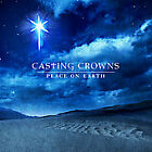 Peace on Earth by Casting Crowns (CD, Oct-2008, Provident Music)