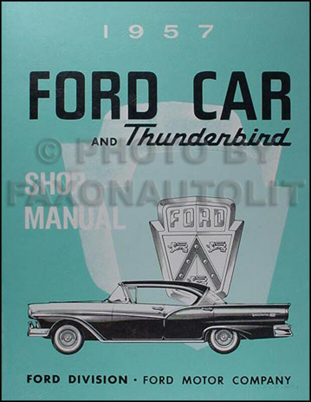 1957 Ford Fairlane 500 300 Custom 300 And Thunderbird Manual Guide