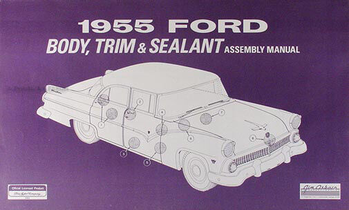 1955 ford car body and interior assembly manual 55 ... 1955 ford thunderbird wiring diagram 1955 ford customline wiring diagram