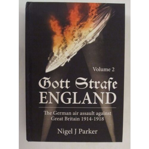 gott-strafe-england-the-german-air-assault-against-great-britain-191418-vol-2