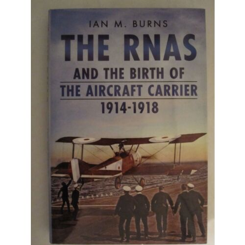 the-rnas-and-the-birth-of-the-aircraft-carrier-19141918