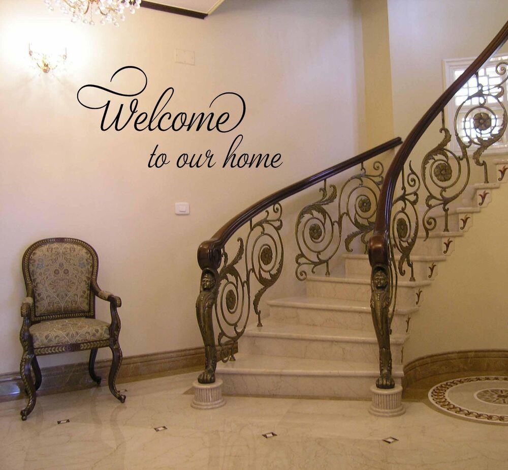 Welcome to our home vinyl wall decal sticker quote decor for Our home decor