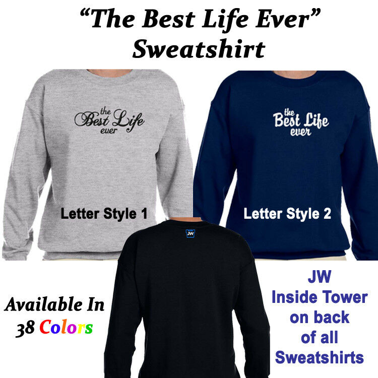 Httpwww Overlordsofchaos Comhtmlorigin Of The Word Jew Html: The Best Life Ever Embroidered Sweatshirt, JW Org, Jehovah