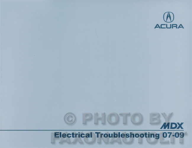 Acura Mdx Electrical Troubleshooting Manual 2009 2008 2007
