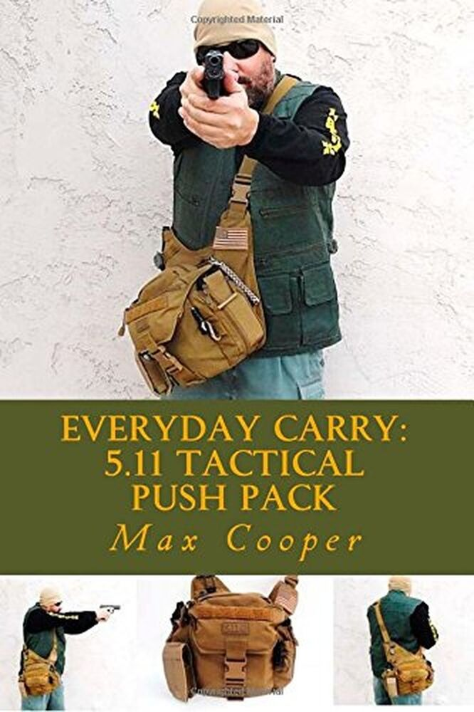 11 Everyday Natural Makeup Tutorials: Everyday Carry: 5.11 Tactical PUSH Pack NEW