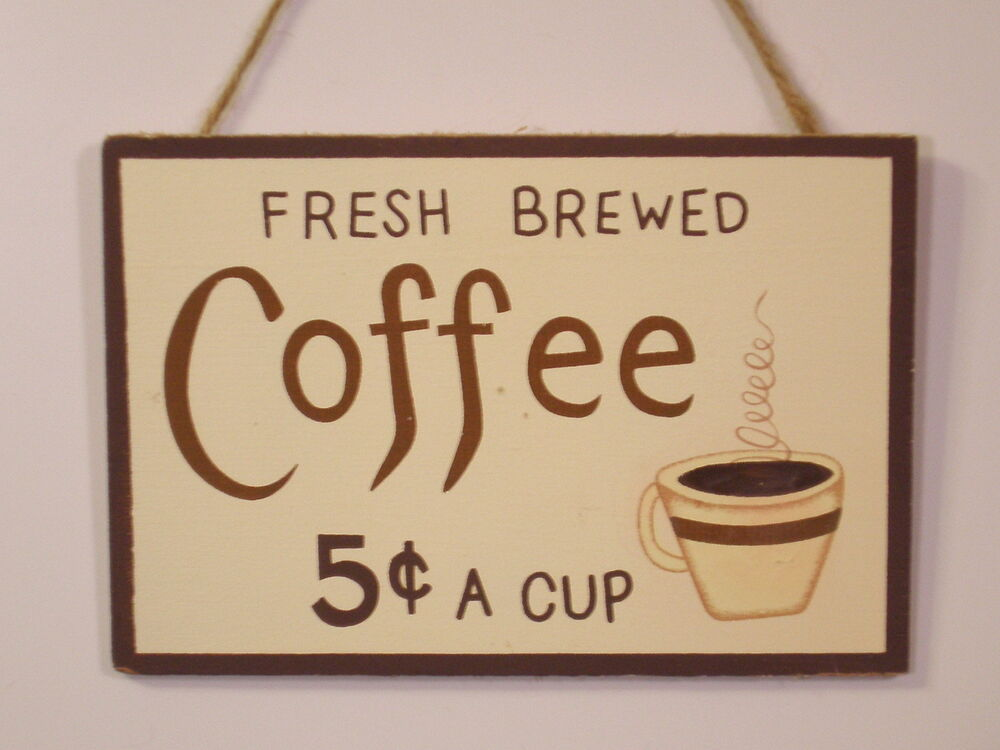 Rustic Country Wood Sign Fresh Brewed Coffee 5c A Cup Home And Kitchen Decor Ebay