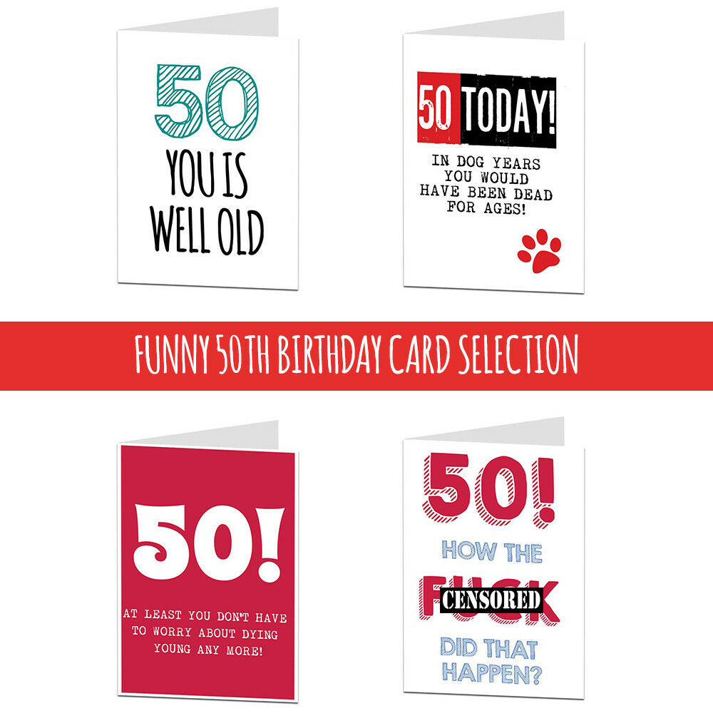 Details About 50 50th Birthday Card Cards For Men Women Brother Sister Husband Wife Funny Rude