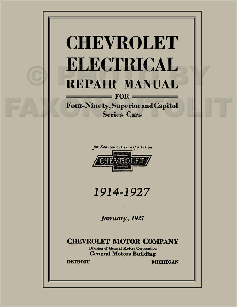 1914 1927 chevrolet electrical repair manual troubleshooting wiring rh ebay com