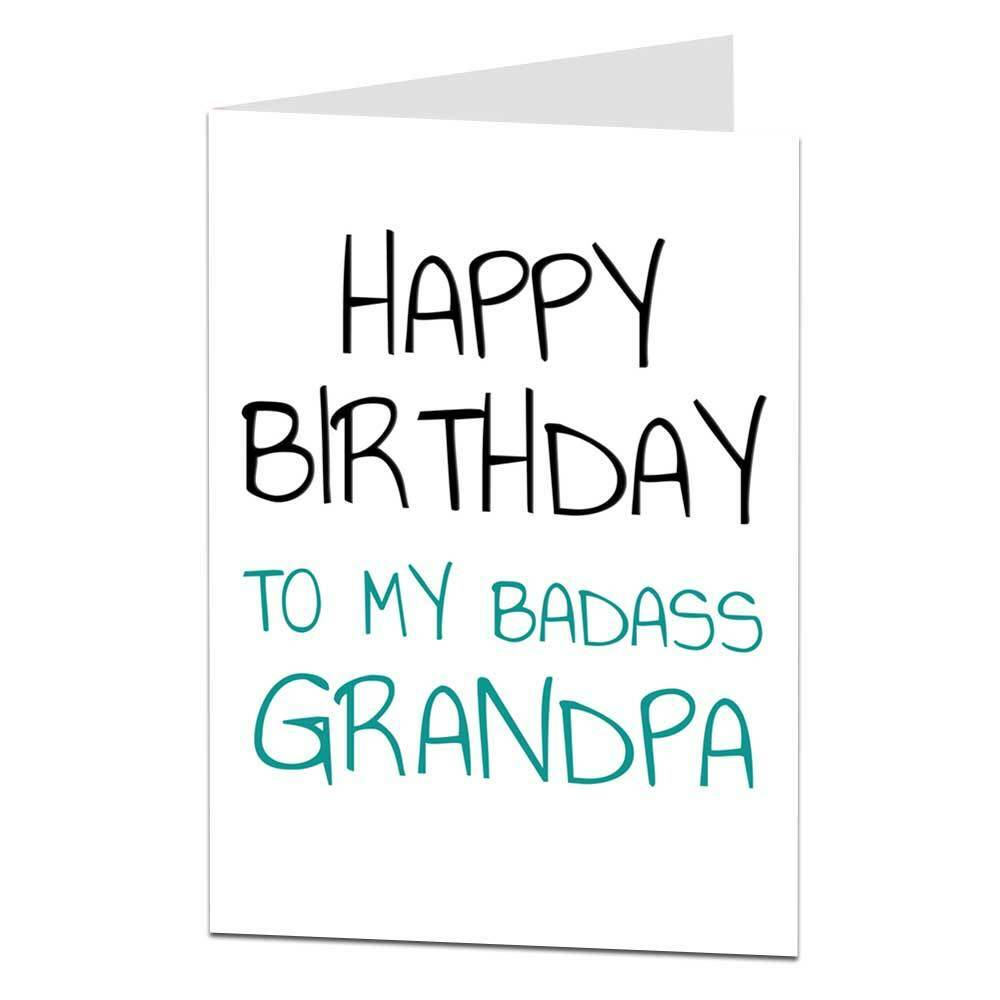 Details About Happy Birthday Card For Grandpa Badass Funny
