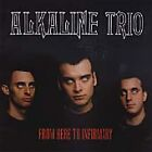 Alkaline Trio - From Here to Infirmary (CD 2001)