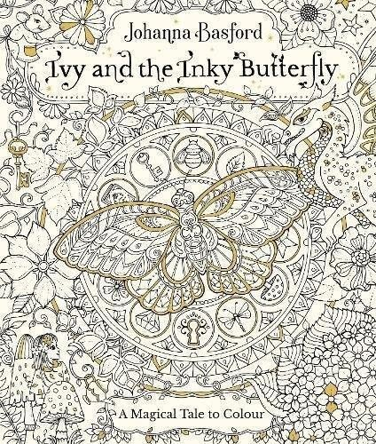 From Colouring Book Queen Johanna Basford A Lavishly Illustrated Fable About Girl Named Ivy Who Stumbles Upon Secret Door Leading To The Magical