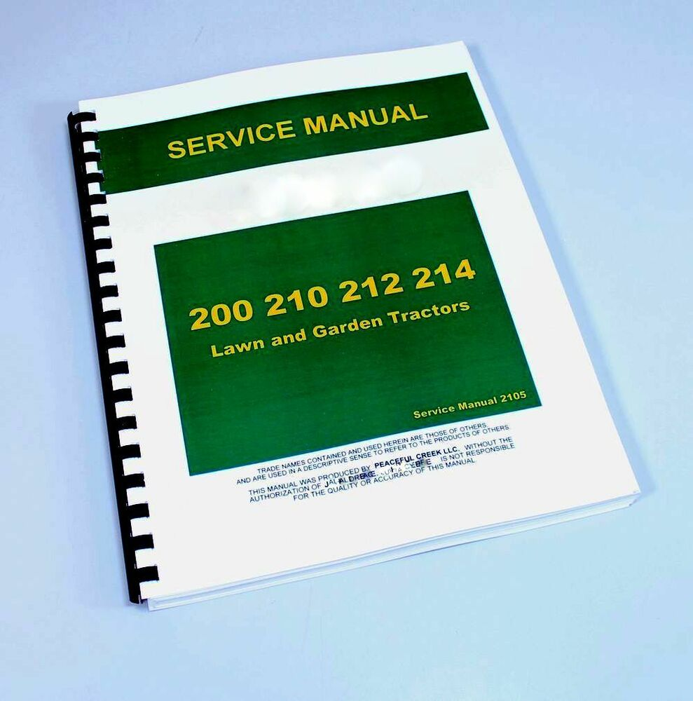 SERVICE MANUAL FOR JOHN DEERE 200 210 212 214 LAWN TRACTOR REPAIR TECHNICAL  SHOP | eBay