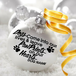 Dogs Come Into Our Lives Decal Sticker For Bauble Decoration Xmas Pet Quote Paw