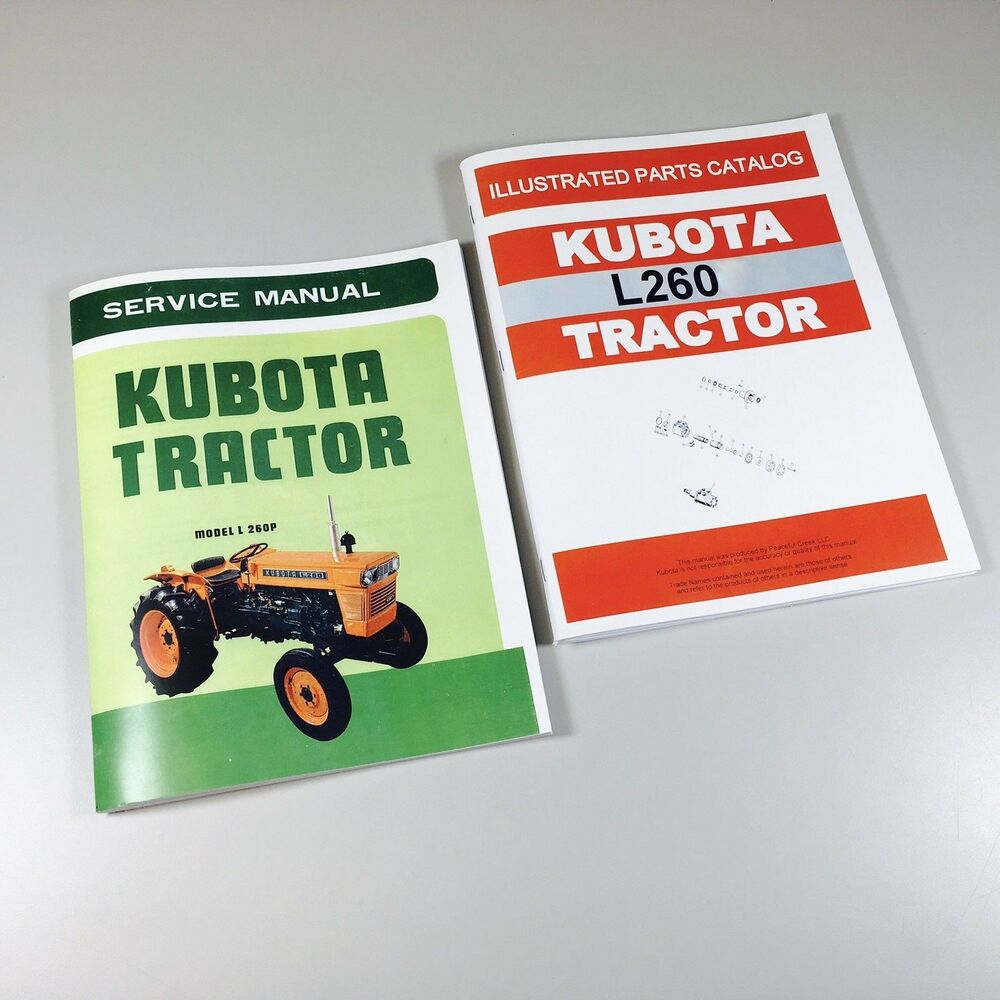 KUBOTA L260 TRACTOR SERVICE REPAIR MANUAL PARTS CATALOG SHOP SET WORKSHOP |  eBay