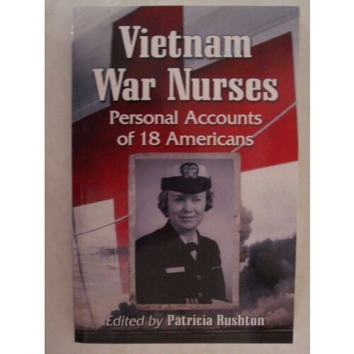 vietnam-war-nurses-personal-accounts-of-18-americans
