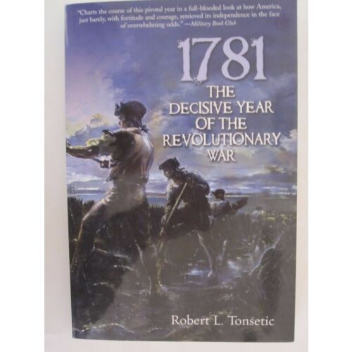 1781-the-decisive-year-of-the-revolutionary-war