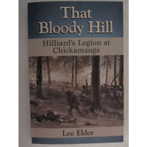 that-bloody-hill-hilliards-legion-at-chickamauga-civil-war