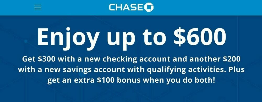 Chase 500 Total Bonus Card 300 Checking 200 Savings Account Exp