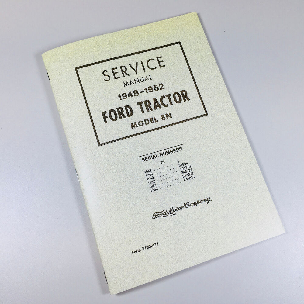 FORD 8N TRACTOR SERVICE REPAIR MANUAL FACTORY SHOP WORKSHOP CHASSIS 1948- 1952 | eBay