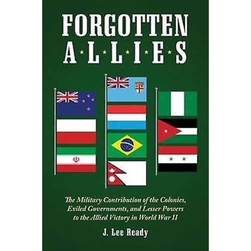 forgotten-allies-the-military-contribution-of-the-colonies-exiled