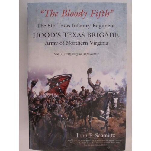 the-bloody-fifththe-5th-texas-infantry-regiment-hoods-texas-brigade-vol-2