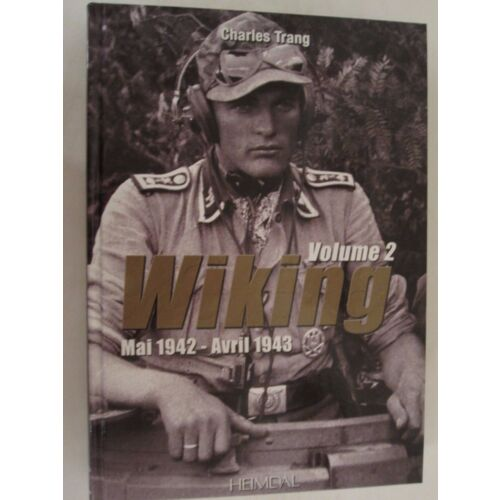 wiking-volume-2-mai-1942avril-1943-french-text-armored-ss-division