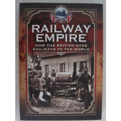 railway-empire-how-the-british-gave-railways-to-the-world