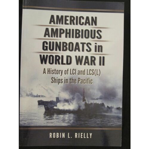 american-amphibious-gunboats-in-world-war-ii-183-photos-illustrations-55-ma