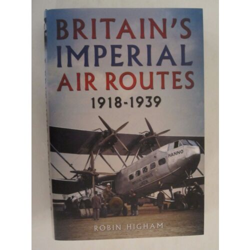 britains-imperial-air-routes-19181939