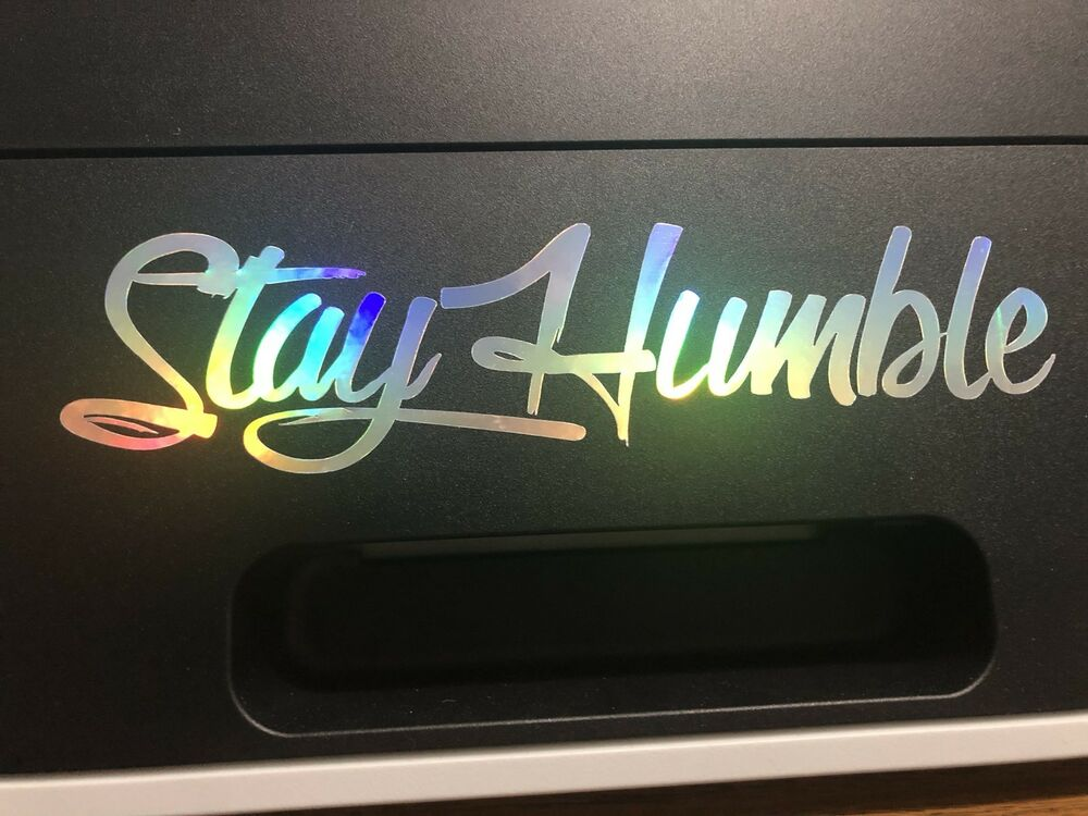 cae520ea27c Details about Stay Humble Decal sticker vinyl JDM holographic illest Neo  Chrome Oil Slick