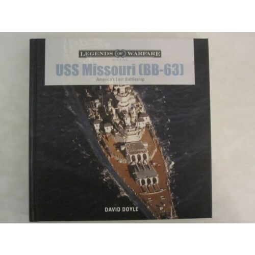 uss-missouri-bb63-americas-last-battleship-legends-of-warfare-naval