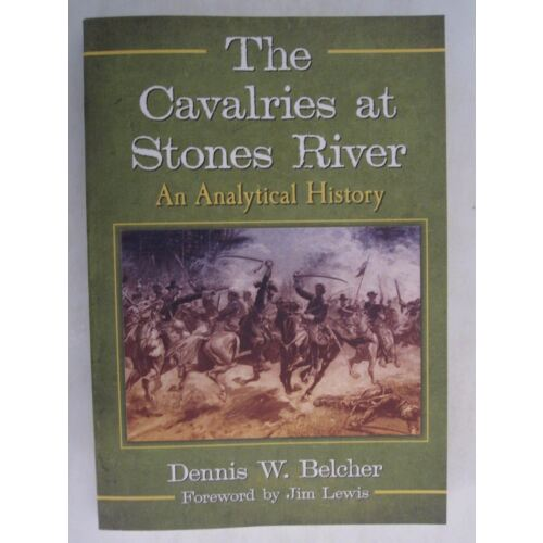 the-cavalries-at-stones-river-an-analytical-history-american-civil-war
