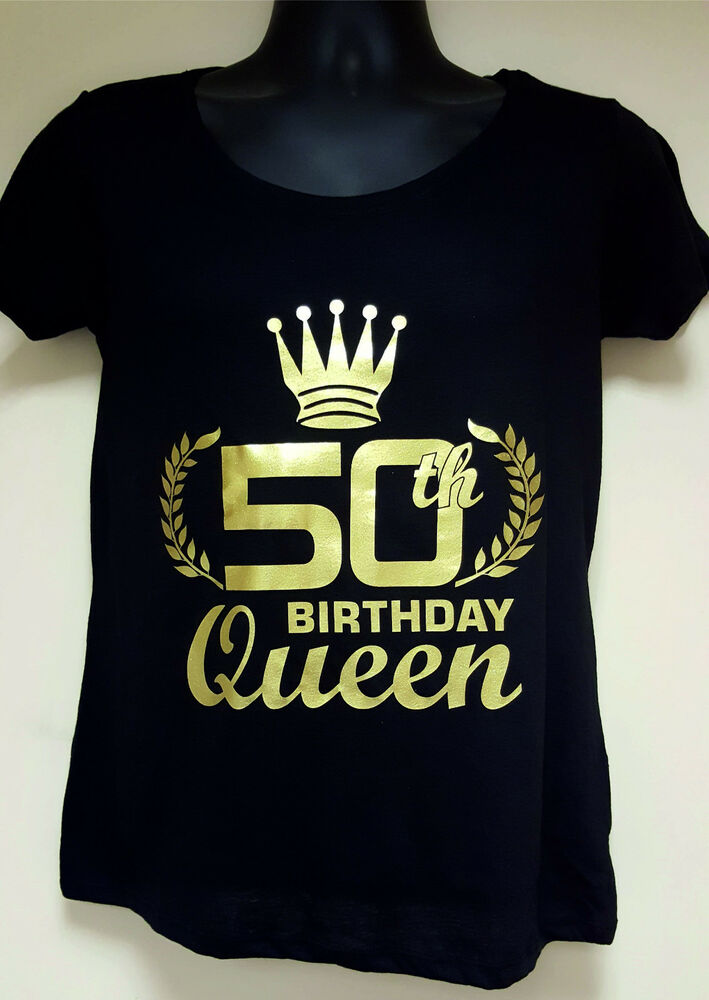 Details About Ladies Slogan T Shirt BIRTHDAY QUEEN Gold Or Silver Print 30th40th50th60th
