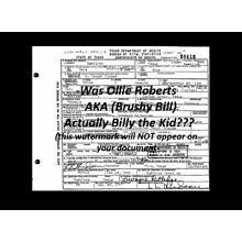 Billy the Kid DEATH CERTIFICATE aka Ollie Roberts, Brushy Bill, Wild West Outlaw