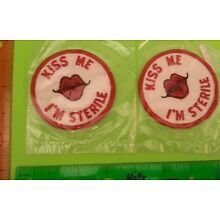 Kiss Me I'm Sterile Comedy Sexual Innuendo Logo Emblem Patches 1970s Vintage LOT