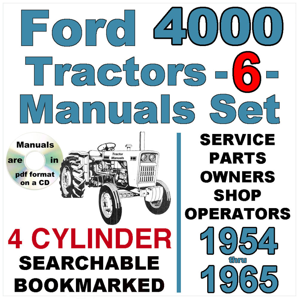 Ford 4000 4 Cylinder Tractor SERVICE PARTS OWNERS Manual -6- Manuals  1954-65 CD | eBay